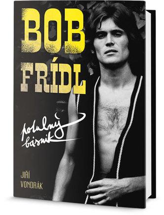 Bob Frídl - Potulný básník