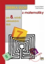 Zbierka úloh z matematiky pre 8. ročník základných škôl