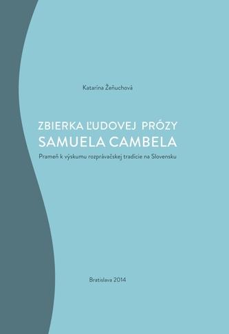Zbierka ľudovej prózy Samuela Cambela