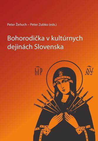 Bohorodička v kultúrnych dejinách Slovenska
