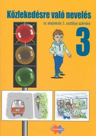 Dopravná výchova pre 3. ročník základnej školy s vyučovacím jazykom maďarským