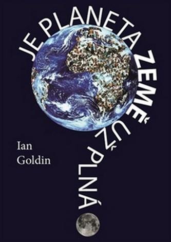 Je planeta Země už plná? - Ian Goldin