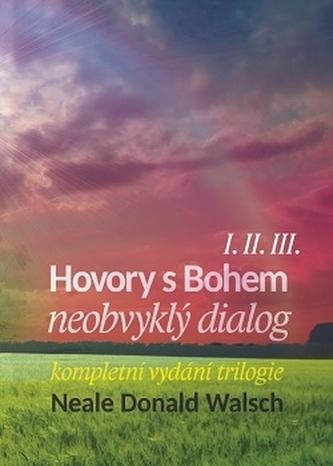 Hovory s Bohem I.-III. - Neale Donald Walsch