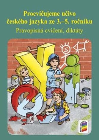 Procvičujeme učivo českého jazyka ze 3 .– 5. ročníku