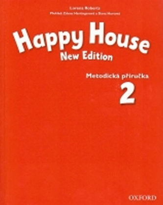 Happy House New Edition 2 Metodická Příručka - Maidment Stella