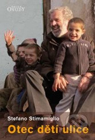 Otec dětí ulice - Kdo zachrání život, zachrání celý svět