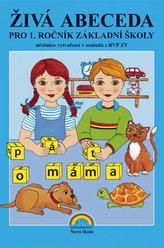 Živá abeceda (nová řada) pro 1. ročník ZŠ