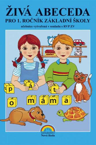 Živá abeceda (nová řada) pro 1. ročník ZŠ - neuveden