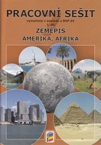 Zeměpis 7, 1. díl - Amerika, Afrika (pracovní sešit)