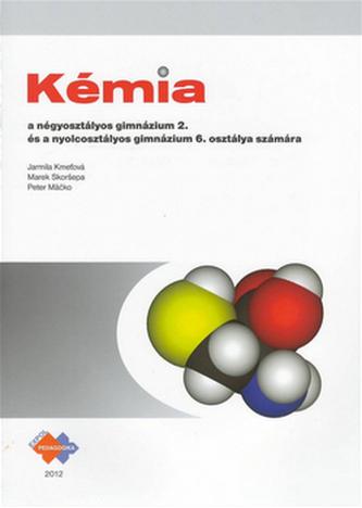 Kémia a négyosztályos gimnázium 2.és a nyolcosztályos gim. 6. osztálya számára