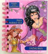 Malá mořská víla / Sněhurka - Pohádky a hry o princeznách