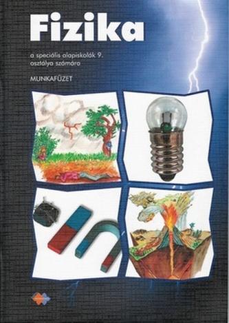 Fizika Munkafüzet a speciális alapiskolák 9. osztálya számára
