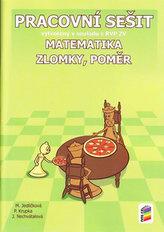 Matematika - Zlomky a poměr (pracovní sešit)