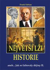Největší lži historie II