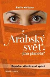 Arabský svět - jiná planeta?