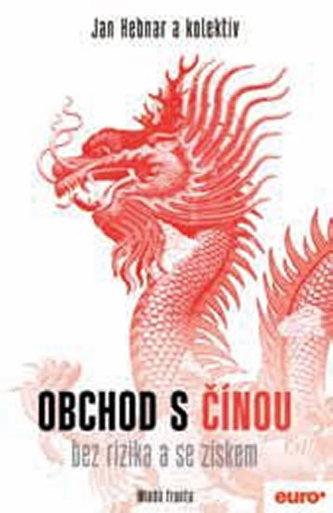 Obchod s Čínou bez rizika a se ziskem