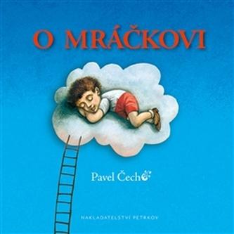 O mráčkovi - kapesní vydání - Pavel Čech