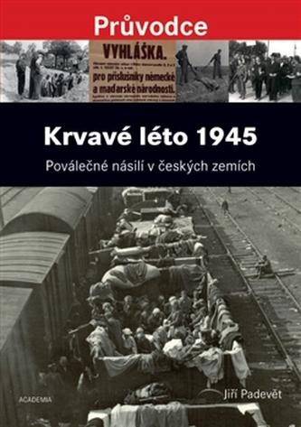 Krvavé léto 1945