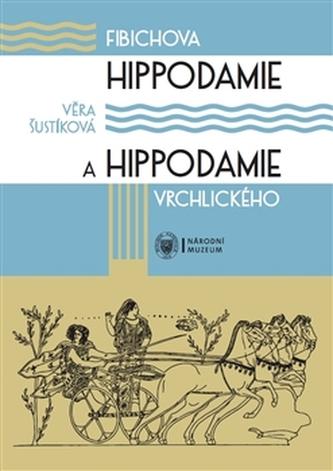 Fibichova Hippodamie a Hippodamie Vrchlického