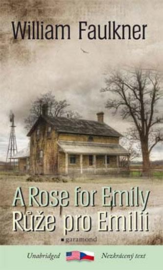 Růže pro Emilii / A Rose for Emily - William Faulkner