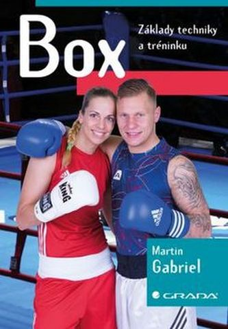 Box - Základy techniky a tréninku - Gabriel Martin