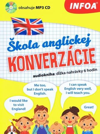 Audiokniha - Škola anglickej konverzácie + MP3 CD (slovenská verzia)