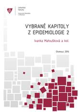 Vybrané kapitoly z epidemiologie 2  2.vydání