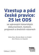 Vzestup a pád české pravice: 25 let ODS