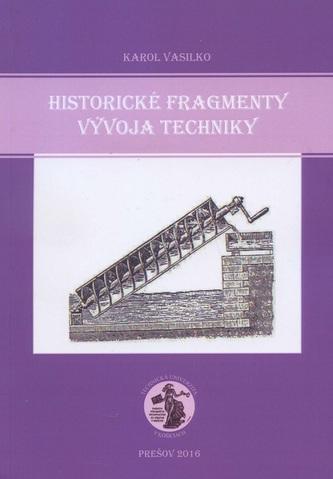 Historické fragmenty vývoja techniky