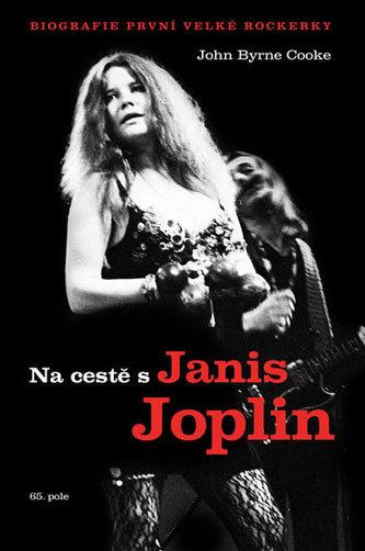 Na cestě s Janis Joplin - Cooke John Byrne