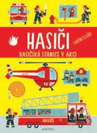 Hasiči - Hasičská stanice v akci - neuveden