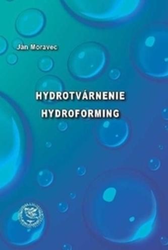 Hydrotvárnenie - Hydroforming