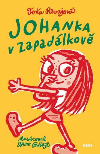 Johanka v Zapadálkově - Revajová Toňa