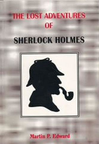 The lost adventures of Sherlock Holmes