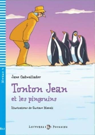 Tonton Jean et les pingouins (A1.1)