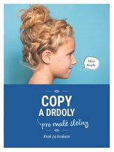 Copy a drdoly pro malé slečny - Krok za krokem