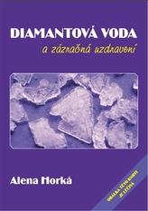 Diamantová voda a zázračná uzdravení