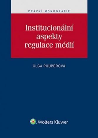 Institucionální aspekty regulace médií
