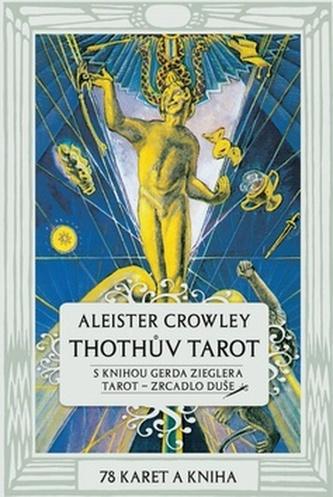 Thothův Tarot - Aleister Crowley; Gerd Ziegler