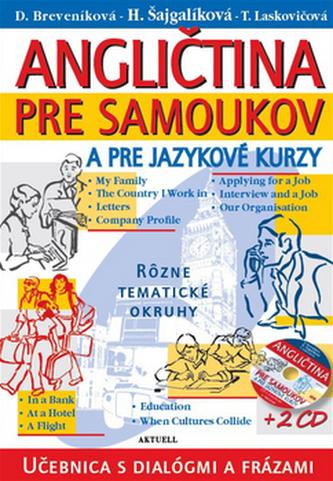 Angličtina pre samoukov a jazykové kurzy + 2 CD - Daniela Breveníková