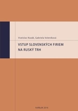 Vstup slovenských firem na ruský trh