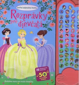 Rozprávky pre dievčatá-Veľká zázračná kniha - Linda Perina