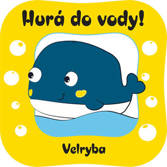 Hurá do vody! Velryba