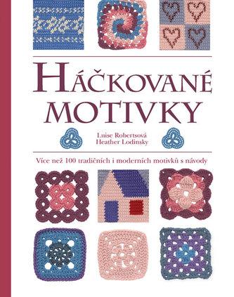 Háčkované motivky - Více než 100 tradičních i moderních motivků s návody