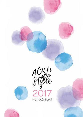 A Cup of Style Motivační diář 2017