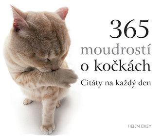 365 moudrostí o kočkách - Citáty na každý den - Exleyová Helen