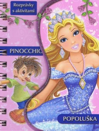 Rozprávky s aktivitami - Pinocchio/Popoluška