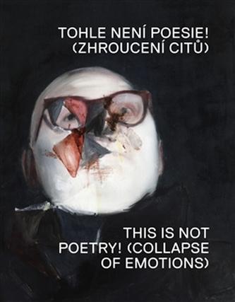 Tohle není poesie! - Martin Gerboc