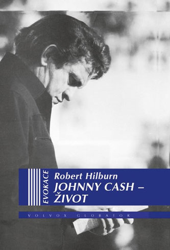 Johnny Cash - Život - Hilburn Robert