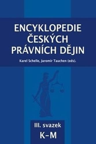 Encyklopedie českých právních dějin, III. svazek K-M